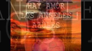 Los Angeles Azules - Ay Amor