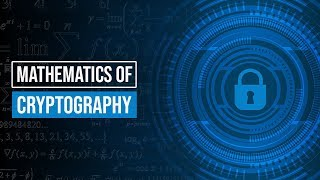 The Mathematics of Cryptography