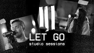 Let Go - Hillsong Young and Free Lyrics and Chords | Worship Together