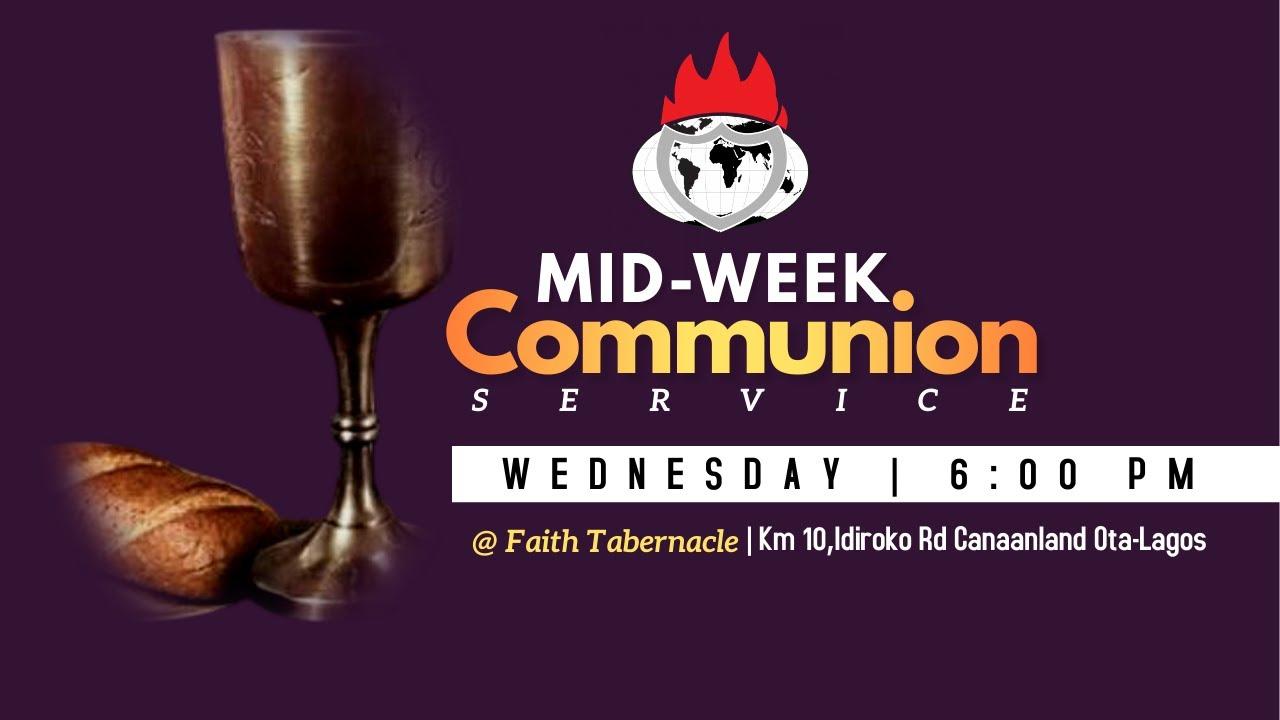 Winners' Chapel Mid-Week Communion Service 10th March 2021