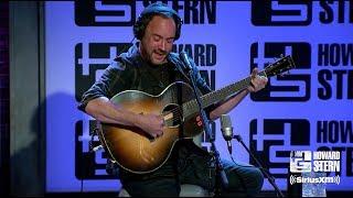 "Dave Matthews ""Samurai Cop (Oh Joy Begin)"" Live on the Stern Show"