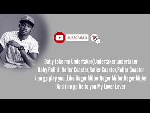 Lil Kesh Undertaker Lyrics V