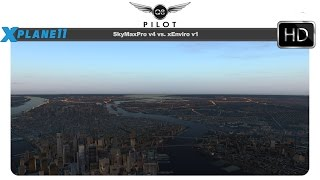 X-Plane 11] SkyMaxx Pro V4 vs Xenviro Which is better? - Most