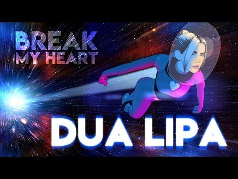 Dua Lipa - Break My Heart (Animated Video)