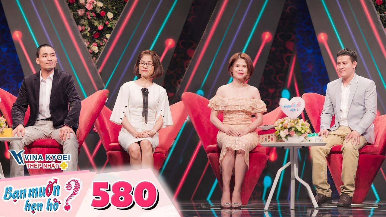 Bạn Muốn Hẹn Hò |Tập 580: Mẹ đằng gái 2 lần đưa con đi tham gia bạn muốn hẹn hò và cái kết viên mãn