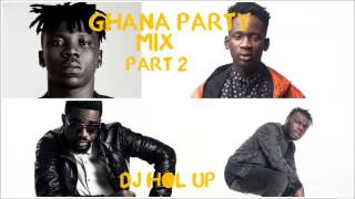 (Official Ghana Party Mix 2016 Part 2) Ft Sarkodie, Bisa Kdei, Stonebwoy, Jaij Hollands