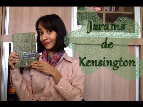 (Remake) Livro: Jardins de Kensington