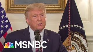 'We Want To Show Strength': Trump Responds To Report That He Downplayed Coronavirus Threat | MSNBC