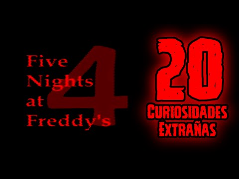 TOP 20: 20 Curiosidades Extrañas De Five Nights At Freddy's 4 | FNAF 4