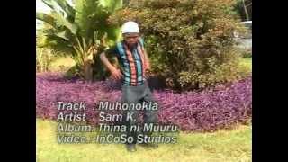 Sam K.   Muhonokia