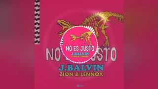 No Es Justo- J Balvin Ft Zion  Lenox (Link De Descarga) 🐹