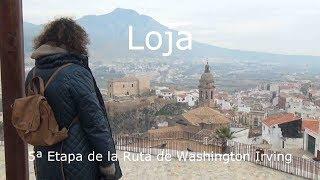 Loja (Granada) 5ª Etapa de la ruta W  Irving por el legado Andalusí