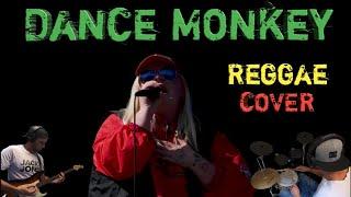 Tones and I – Dance Monkey Reggae Cover