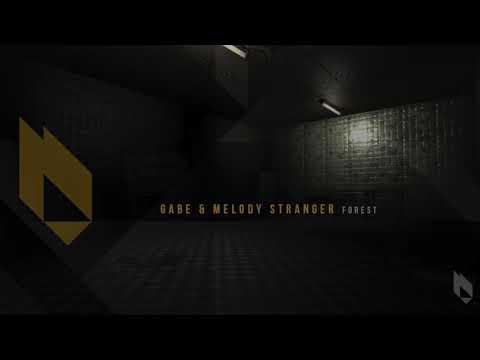 Gabe, Melody Stranger - Forest (Original Mix) Beatfreak Recordings