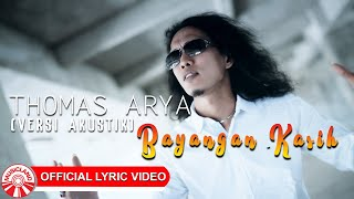Download lagu Thomas Arya Bayangan Kasih Versi Akustik Mp3