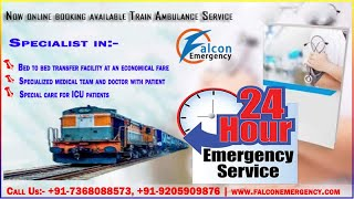 Falcon Train Ambulance in Bhopal and Bangalore at Low Cost