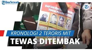 2 Teroris MIT Tewas setelah Baku Tembak, Polisi: Salah Satunya Santoso, Anak dari Mantan Pemimpin