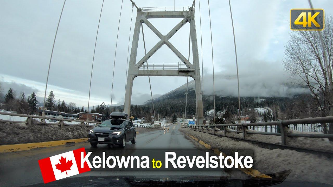 Winter Driving in Canada – Kelowna to Revelstoke in 4K