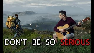 Don't Be So Serious by Low Roar | Death Stranding guitar cover (Kojima genius?)