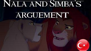The Lion King - Nala And Simba's Argument - Turkish (Subs + Trans)