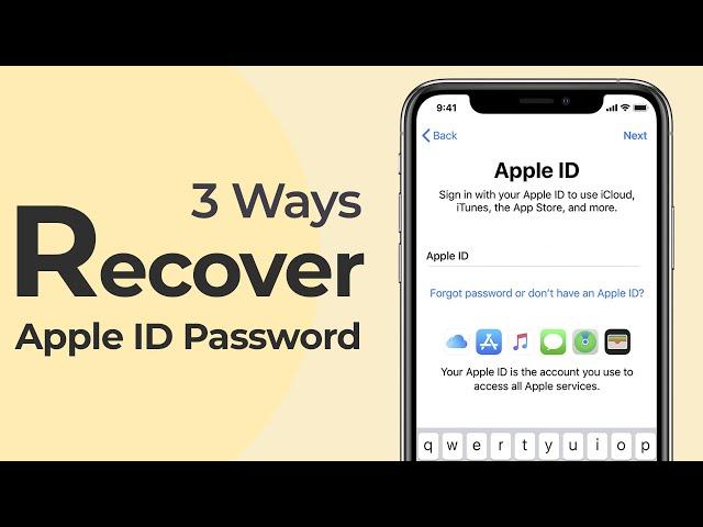 [2021] Forgot Apple ID Password? 3 Ways to Recover/Reset Apple ID/iCloud Password