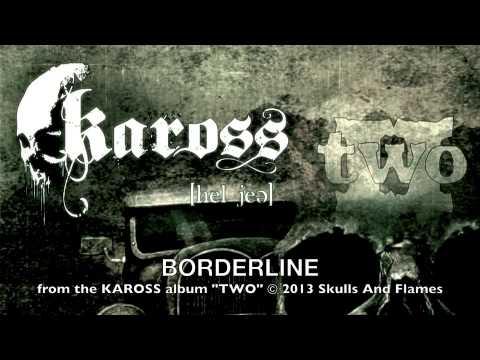KAROSS - Borderline