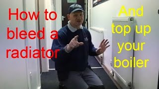 HOW TO BLEED RADIATORS. The complete guide on bleeding radiators and topping up your combi boiler.