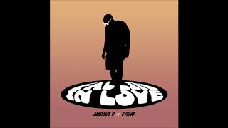 Marcus D - 2018 - Fallin in Love ft. Pismo