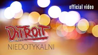 DITROIT - Niedotykalni - (Official Music Video)