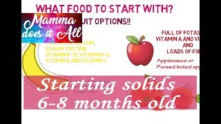 All you need to know about starting solids for baby - part 1 Baby Food for 6-8 months old