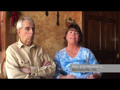 A testimonial from Ron and Melanie G. in Bartlesville, Ok.