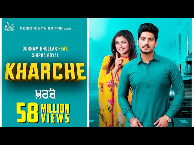 Kharche Lyrics Download - Gurnam Bhullar | Punjabi Song 2019
