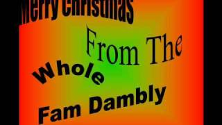 merry christmas from the whole fam damily