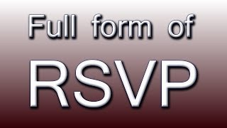What is the full form of RSVP