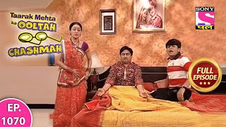 Taarak Mehta Ka Ooltah Chashmah - Full Episode  1070 - 16th  April  , 2018