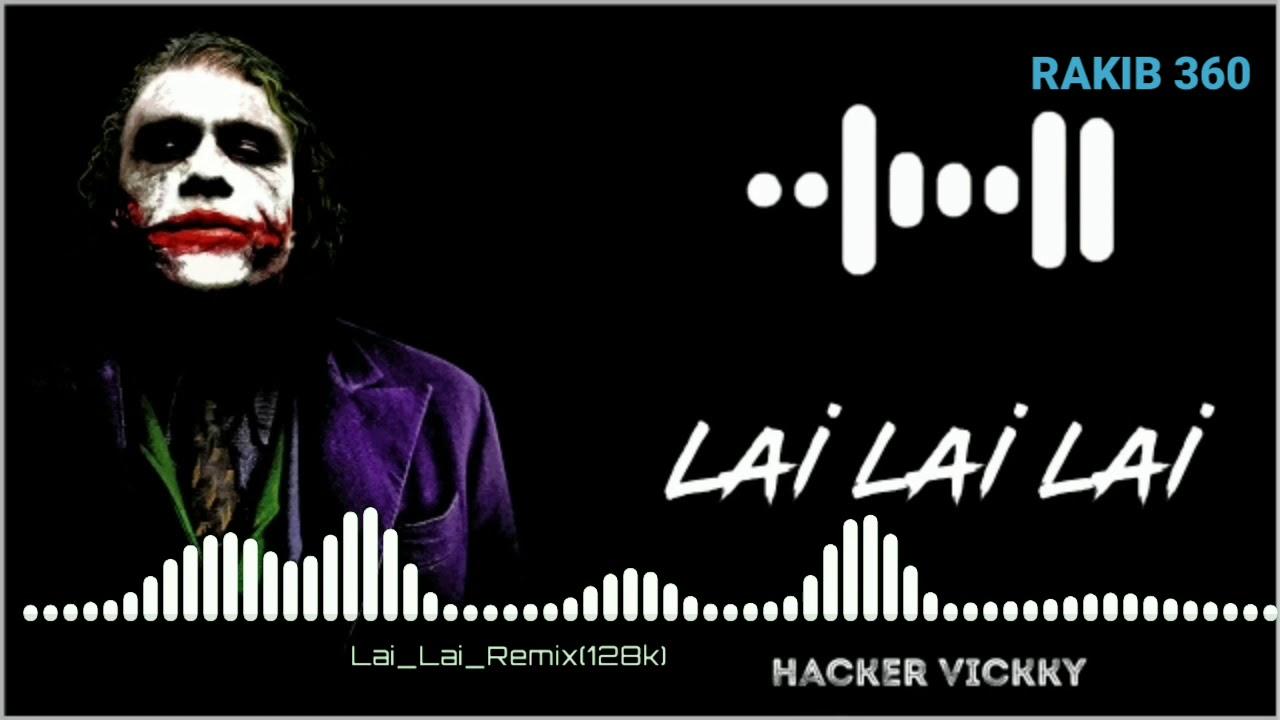 Lai Lai Lai Mp3 Song Mp3 Download 6 07 Mb Rytmp3 Com