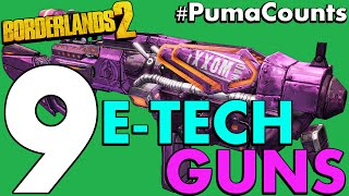 Top 9 Best Etech and Eridian Guns and Weapon in Borderlands 2 #PumaCounts