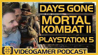 PlayStation 5's 8Ks and Loading, Days Gone Review, Mortal Kombat Review - VideoGamer Podcast