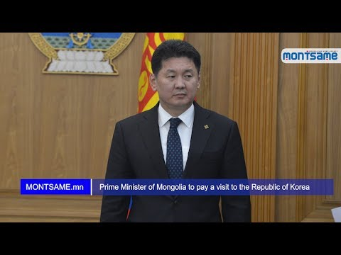 Prime Minister of Mongolia to pay a visit to the Republic of Korea