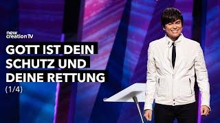 Gott ist dein Schutz und deine Rettung 1/4 – Joseph Prince I New Creation TV Deutsch