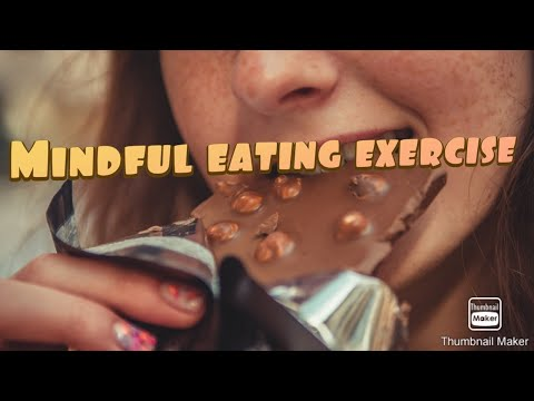 How to manage mindless eating: Mindful Eating Exercise