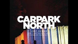 Gambar cover Just Human - Carpark North