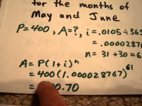 Video * Calculating Interest in a Daily Savings Account (i.e., Interest Compounded Daily)