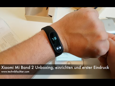 Xiaomi Mi Band 2 Unboxing, einrichten und erster Eindruck
