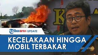 Video Detik-detik Kecelakaan yang Menewaskan Wakil Jaksa Agung RI Meninggal Dunia, Mobil Terbakar