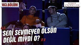 Eylül ve Ali'nin sinema keyfi! - Kırgın Çiçekler 103.Bölüm
