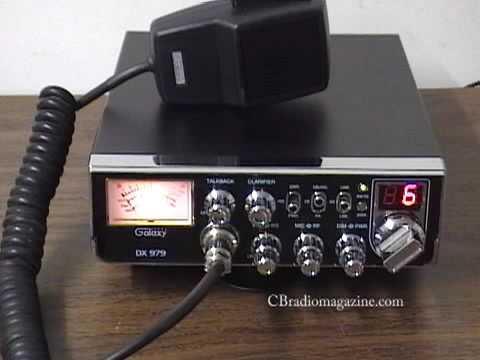 Galaxy DX 979 AM / SSB CB Radio Review by CBradiomagazine.com