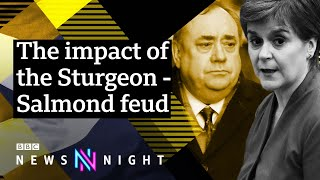 The Salmond Sturgeon feud: What happened?    BBC newsnight