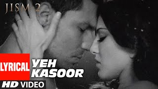 Yeh Kasoor Mera Hai Full Video Song Jism 2   - YouTube