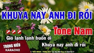 karaoke-khuya-nay-anh-di-roi-tone-nam-nhac-song-trong-hieu